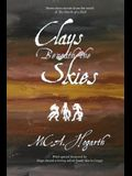 Clays Beneath the Skies