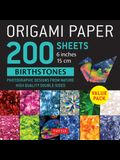 Origami Paper 200 Sheets Birthstones 6 (15 CM): Photographic Designs from Nature: High-Quality Double Sided Origami Sheets Printed with 12 Different D