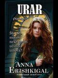 Urar: Novela: (Hrvatsko izdanje) (Croatian Edition)