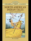 North American Indian Tales (Dover Children's Thrift Classics)
