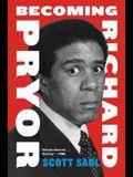 Becoming Richard Pryor PB