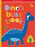 Dino's Busy Book: Scholastic Early Learners (Touch and Explore)