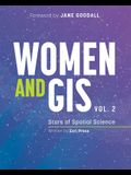 Women and Gis, Volume 2: Stars of Spatial Science