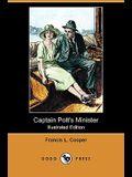 Captain Pott's Minister (Illustrated Edition) (Dodo Press)