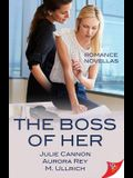 The Boss of Her: Office Romance Novellas