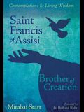 Saint Francis of Assisi: Brother of Creation