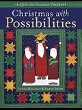 Christmas with Possibilities-Print-On-Demand-Edition: 16 Quilted Holiday Projects