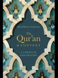 The Qur'an in Context: A Christian Exploration