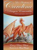 Las Aventuras de Carolina: y el Dragón Esmeralda