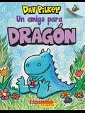 Dragón 1: Un Amigo Para Dragón (a Friend for Dragon), 1: Un Libro de la Serie Acorn