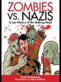 Zombies vs. Nazis: A Lost History of the Walking Dead