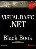Visual Basic .Net Black Book [With CDROM]