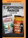 T. Jefferson Parker Collection - Charlie Hood Series: The Jaguar & the Famous and the Dead