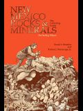 New Mexico Rocks and Minerals: The Collecting Guide