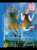 The Developing Person: Special Update for DSM-5: Through Childhood and Adolescence