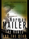 The Naked and the Dead: 50th Anniversary Edition, with a New Introduction by the Author