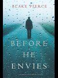 Before He Envies (A Mackenzie White Mystery-Book 12)