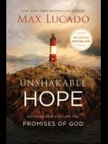 Unshakable Hope: Building Our Lives on the Promises of God