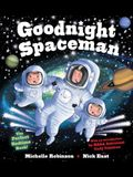 Goodnight Spaceman: The Perfect Bedtime Book!