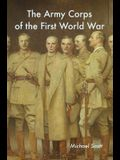 The Army Corps of the First World War