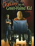 Chelsey and the Green-Haired Kid