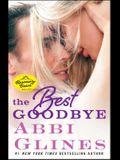 The Best Goodbye, 13: A Rosemary Beach Novel