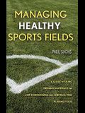 Managing Healthy Sports Fields: A Guide to Using Organic Materials for Low-Maintenance and Chemical-Free Playing Fields