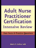 Adult Nurse Practitioner Certification: Intensive Review