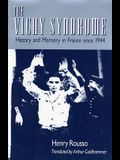 Vichy Syndrome: History and Memory in France Since 1944 (Revised)