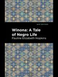 Winona: A Tale of Negro Life