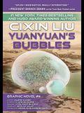 Yuanyuan's Bubbles: Cixin Liu Graphic Novels #4