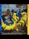 Freedom's Dance: Social Aid and Pleasure Clubs in New Orleans