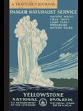 Yellowstone National Park: A Traveler's Journal