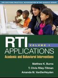 Rti Applications, Volume 1, Volume 1: Academic and Behavioral Interventions