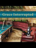Grace Interrupted Lib/E