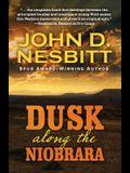 Dusk Along the Niobrara