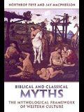 Biblical and Classical Myths: The Mythological Framework of Western Culture