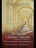 Soul of a Christian University: A Field Guide for Educators