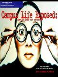 Campus Life Exposed