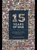 15 Years of War: How the Longest War in U.S. History Affected a Military Family in Love, Loss, and the Cost of Service