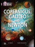 Copernicus, Galileo and Newton