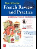 The Ultimate French Review and Practice, Premium Third Edition (NTC Foreign Language)