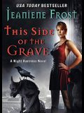 This Side of the Grave: A Night Huntress Novel [With Earbuds]