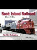 Rock Island Railroad: Travel on the Rockets