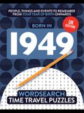 Born in 1949: Your Life in Wordsearch Puzzles