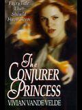 The Conjurer Princess