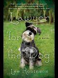 Lawyer for the Dog: A Novel (A Sally Baynard Novel)