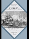 Decisions of the Tullahoma Campaign: The Twenty-Two Critical Decisions That Defined the Operation