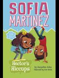 Hector's Hiccups (Sofia Martinez)