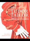 The Tudor Tailor: Reconstructing 16th-Century Dress